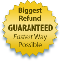 Biggest Refund Guaranteed