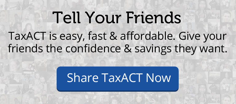 Tell Your Friends About TaxACT